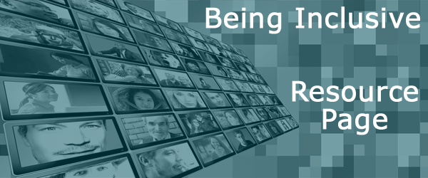 """Banner Image - """"Being Inclusive"""" """"Resource Page"""""""