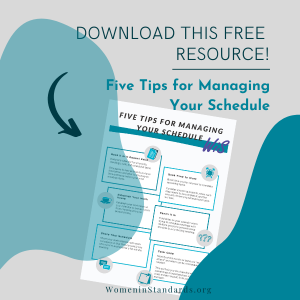 Click to download a free PDF on five tips to manage your schedule